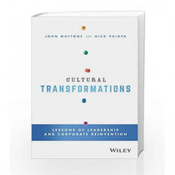Cultural Transformations: Lessons of Leadership and Corporate Reinvention by John Mattone Book-9788126560547