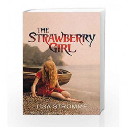 The Strawberry Girl by Stromme, Lisa Book-9781784740924