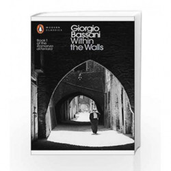Within The Walls (Penguin Modern Classics) by Giorgio Bassani Book-9780141192161