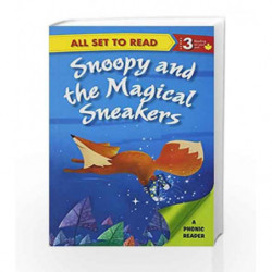 Snoopy and the Magical Sneakers: Phonic Reader by NA Book-9789385273889