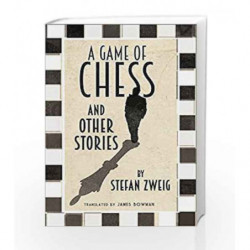 A Game of Chess and Other Stories (Evergreens) by Stefan Zweig Book-9781847495815