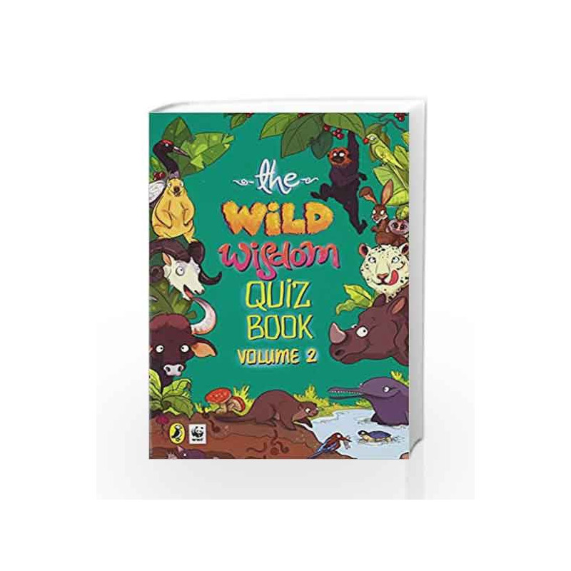 The Wild Wisdom Quiz Book Vol. 2 by WWF India Book-9780143333883