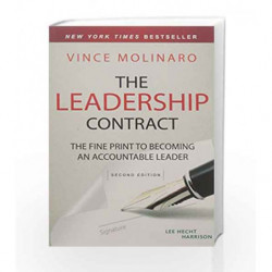 The Leadership Contract: the Fine Print to Becoming an Accountable Leader by Vince Molinaro Book-9788126561360