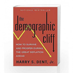 The Demographic Cliff by Harry S Dent Book-9781591847885