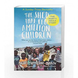 The Shed teat Fed a Million Children by Magnus MacFarlane-Barrow Book-9780007578313