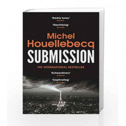 Submission by Michel Houellebecq Book-9781784702052