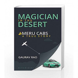 Magician in the Desert: Story of Meru Cabs by Rao, Gaurav Book-9789385936937