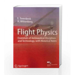 Flight Physics by E. Torenbeek Book-9788132208938