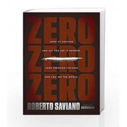 Zero Zero Zero by Roberto Saviano Book-9781846147692