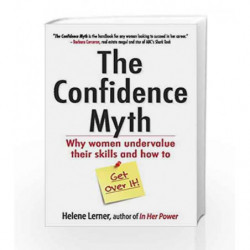 The Confidence Myth by Helene Lerner Book-9781626566828