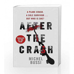 After The Crash by Michel Bussi Book-9781474602044