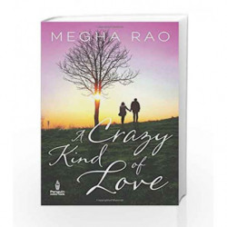 A Crazy Kind of Love by Megha Rao Book-9780143424772