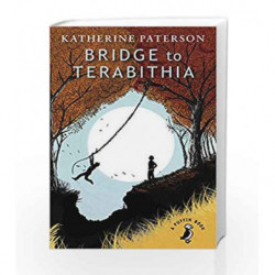Bridge to Terabithia (A Puffin Book) by Katherine Paterson Book-9780141359786