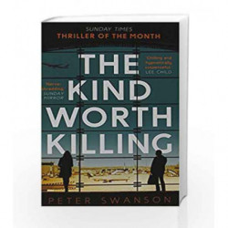 The Kind Worth Killing by Peter Swanson Book-9780571302215
