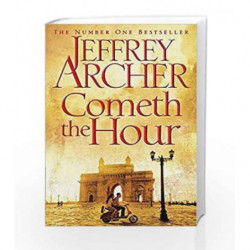 Cometh the Hour (The Clifton Chronicles) by Jeffrey Archer Book-9781447252214