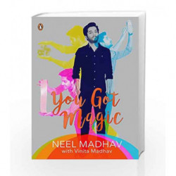 You Got Magic by Neel Madhav with Vinita Madhav Book-9780143334521
