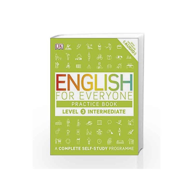 English for Everyone Practice Book - Level 3 Intermediate by DK-Buy Online  English for Everyone Practice Book - Level 3 Intermediate Book at Best
