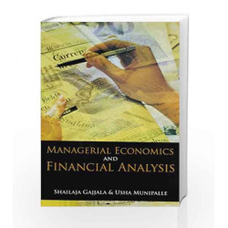 Managerial Economics and Financial Analysis by Sailaja Book-9788173717741
