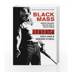 Black Mass by Lehr, Dick,ONeil, Gerard Book-9781782116264