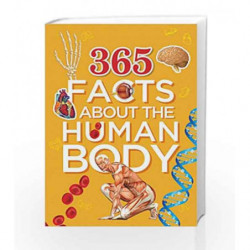 365 Facts About This Human Body by OM BOOKS EDITORIAL TEAM Book-9789384625931