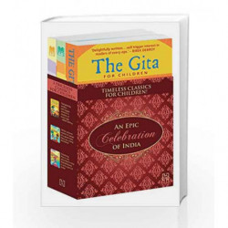 An Epic Celebration of India: Triple Pack of The Gita, The Mahabharata and The Ramayana for Children by NA Book-9789351950646