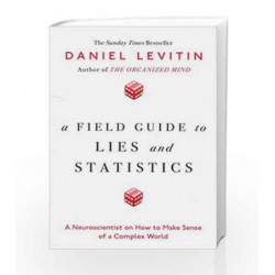 A Field Guide to Lies and Statistics by Levitin, Daniel Book-9780241240007