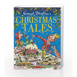 Enid Blyton's Christmas Tales (Bumper Short Story Collections) by Enid Blyton Book-9781444931136