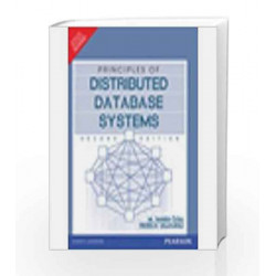Principles of Distributed Database Systems by M. Tamer Ozsu Book-9788177581775