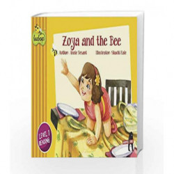 Zoya and the Bee: Beebop Level 1 Story 2 by Annie Besant Book-9789351774143