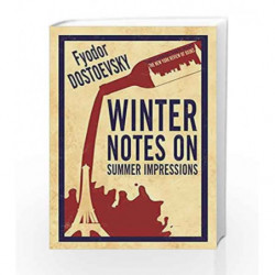 Winter Notes on Summer Impressions (Alma Classics Evergreens) by FYODOR DOSTOEVSKY Book-9781847496188