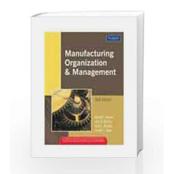 Manufacturing Organization and Management, 6e by AMRINE Book-9788177582758