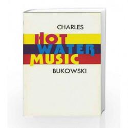 Hot Water Music by Charles Bukowski Book-9780876855966