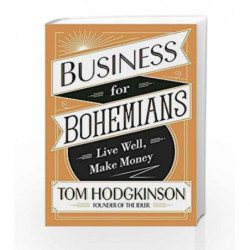 Business for Bohemians by Tom Hodgkinson Book-9780241244791