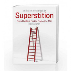 The Mammoth Book of Superstition (Mammoth Books) by Roy Bainton Book-9781472137487