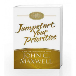 JumpStart Your Priorities: A 90-Day Improvement Plan by John C. Maxwell Book-9781455588367