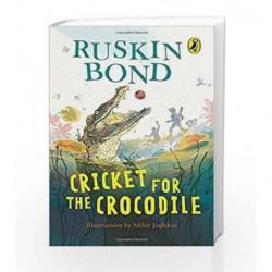 Cricket for a Crocodile by Ruskin Bond Book-9780143334033