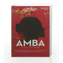 Amba: The Question of Red by Laksmi Pamuntjak Book-9789385755309