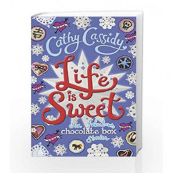 Life is Sweet: A Chocolate Box Short Story Collection (Chocolate Box Girls) by Cathy Cassidy Book-9780141374338