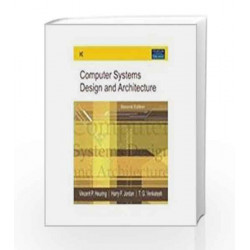 Computer Systems Design and Architecture, 2e by Heuring Book-9788177584837
