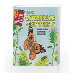 From Caterpillar to Butterfly: Let's Read and Find out Science - 1 by Deborah Heiligman Book-9780062381835