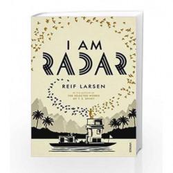 I Am Radar by Reif Larsen Book-9780099593645