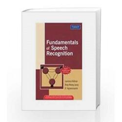 Fundamentals of Speech Recognition, 1e by Rabiner/Yegnararayana Book-9788177585605