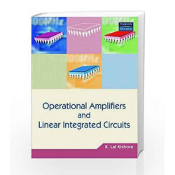 Operational Amplifiers and Linear Integrated Circuits by K. Lal Kishore Book-9788177585667