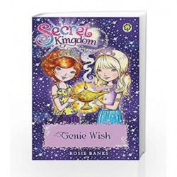 Genie Wish: Book 33 (Secret Kingdom) by Rosie Banks Book-9781408340080