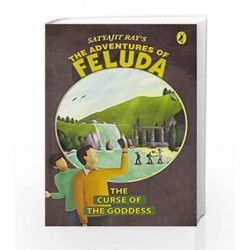 The Curse of the Goddess: The Adventure of Feluda by The Curse of the Goddess Book-9780143334514