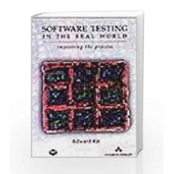 Software Testing in the Real World: Improving the process, 1e by Kit Book-9788177585728