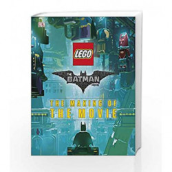 The Lego Batman Movie: The Making of the Movie by DK Book-9780241279588