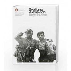 Boys in Zinc (Penguin Modern Classics) by Svetlana Alexievich Book-9780241264119