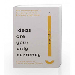 Ideas are Your Only Currency by Rod Judkins Book-9781473661950