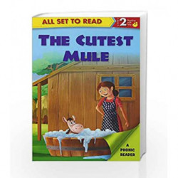 The Cuttest Mule: Phonic Reader by NA Book-9789385273827